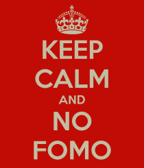 keep-calm-and-no-fomo